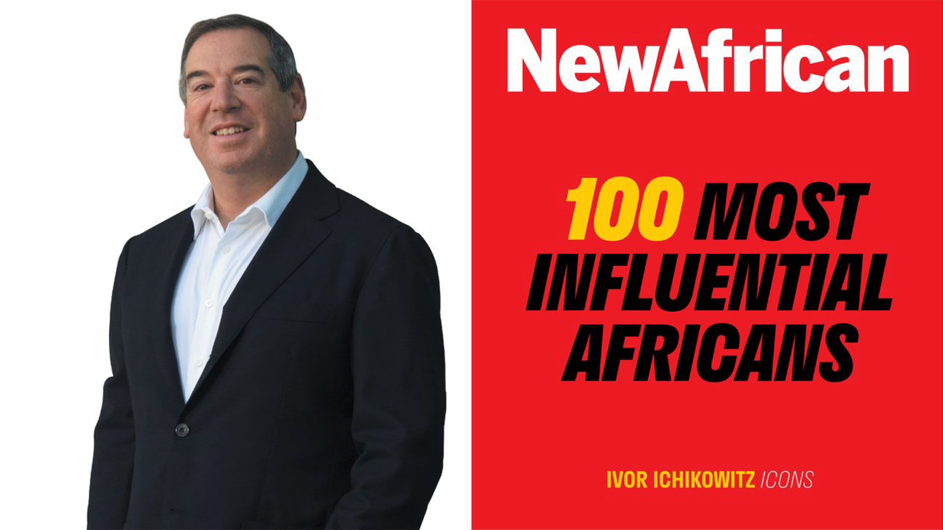 Industrialist And Philanthropist Ivor Ichikowitz Named One Of Africa's Most Influential People Of 2020